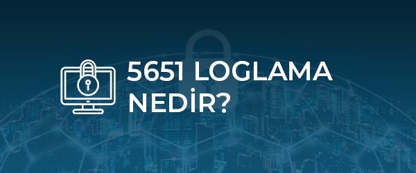 5651 loglama nedir skyron firewall